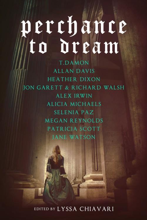 perchance to dream part 2 essay