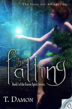 The Falling by T. Damon